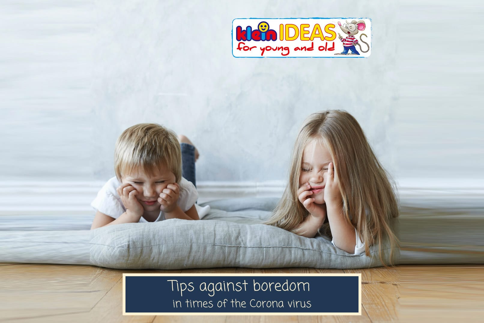 Tips against boredom in times of the Corona virus